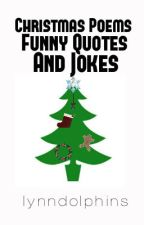 Christmas Poems Funny Quotes and Jokes by lynndolphins