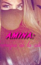 Amina:Ma vie de cité (Fini){Réécriture} by PkTuMateMonBlaz