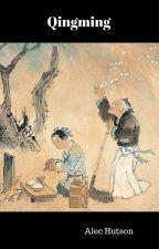 Qingming by AlecHutson