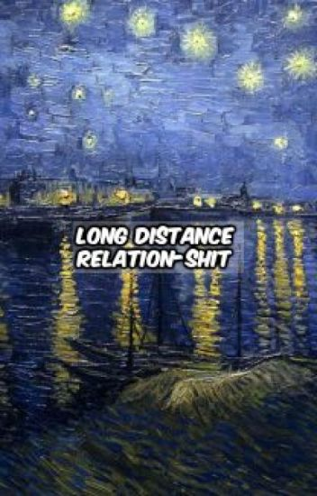 long distance relationshit ➢ cth [sor]