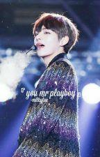 『you, mr playboy ○ jungkook』 by -milkytae