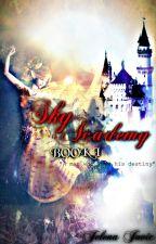 Sky  academy (Book I) by jelenaj_189