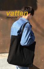 Vatten ( L.s ) by goldenbtw