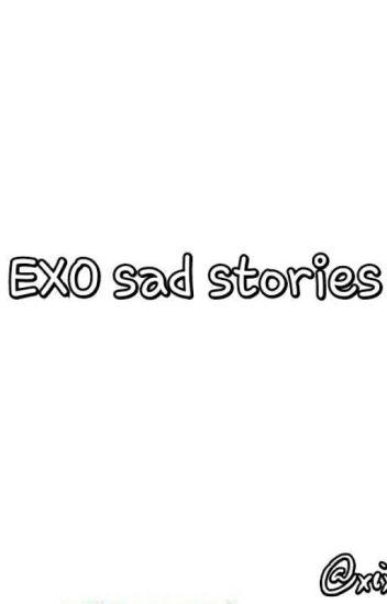 Exo Sad Stories