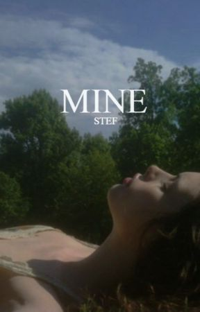 mine (quotes) by youcanbehillbem