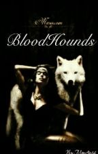 Blood Hounds by Monstra14