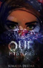 Our Mysteries by So_Relatable