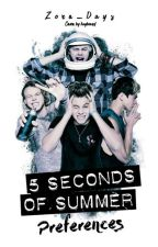 5 Seconds Of Summer Preferences by Zero_Days