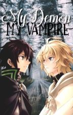 Seraph of the End: My Demon, My Vampire by Bleeding_Skittlez