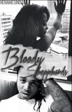 Bloody Shepphards (EDITING) by TheNamesIndia