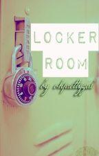 Locker Room (OneShot) by ohprettygirl