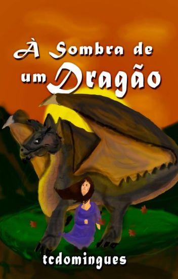 À Sombra de um Dragão (Degustação-completo na Amazon)