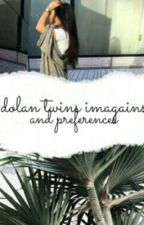 Dolan Twins imagines + preferences by moonIightherron