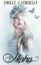 Minha by EmillyCatherlly