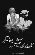 ¿Que Soy En Realidad? (Ichigo Y Tu) by neko-chan02