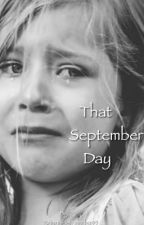 That September Day by BrianaHernandez95