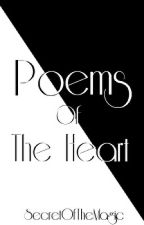 Poems Of The Heart by SecretOfTheMagic