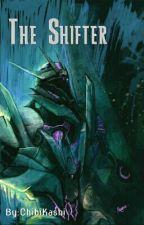 The Shifter by ChibiKashi