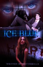 Ice blue  (#Wattys2017) by mistymusic24
