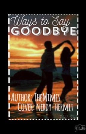 Ways To Say Goodbye [{Ashlex Fic}] by TheMimes