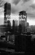 Kidnapped by Harry Styles by Laurinjak666