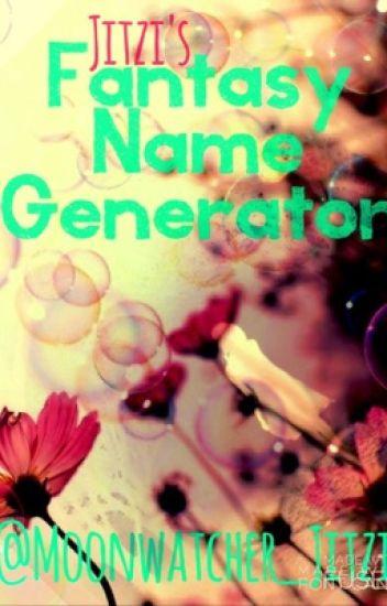 Fantasy Name Generator - Daughter of God - Wattpad