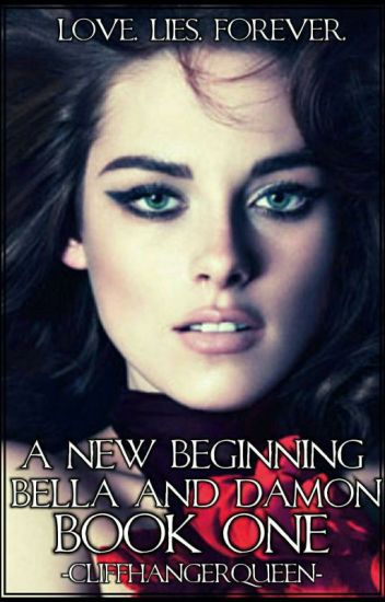 A New Beginning: Bella and Damon Book One
