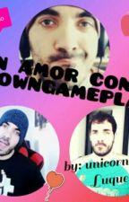 Un Amor Con Itowngameplay (Pausada Por El Momento) by unicornio10257