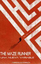 The maze runner: Una nueva variable by arrogantprick