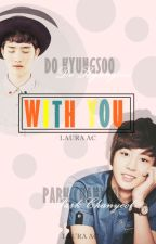 With u. [ChanSoo] by LauraAC333
