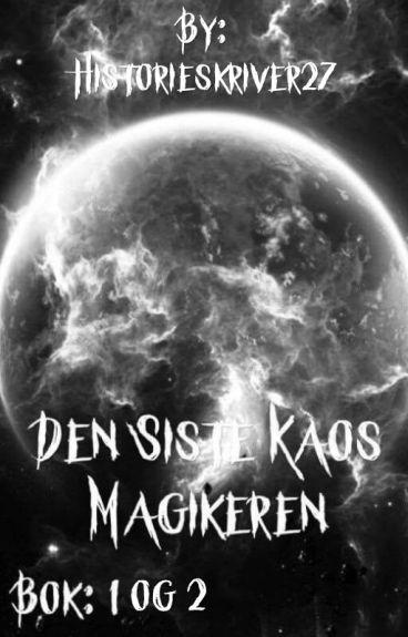 Bok 1 og 2: Den Siste Kaos Magikeren