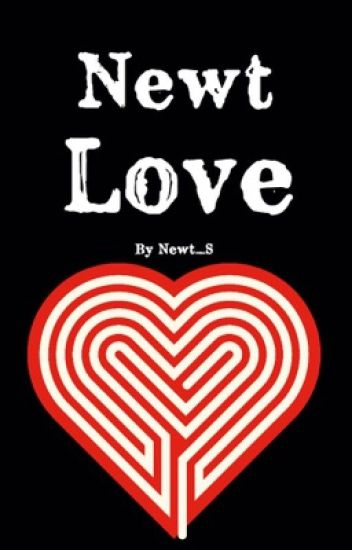 Maze Runner (Newt Love)