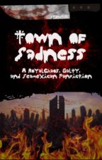 Town of Sadness (RoyalChaos) by sydneyj23