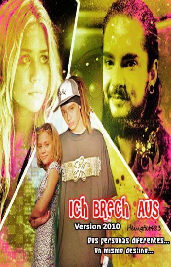 ICH BRECH AUS (version 2010)