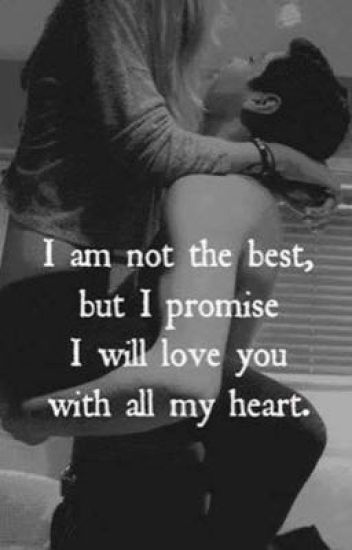 I Am Not Perfect But I Will Love You With All My Heart