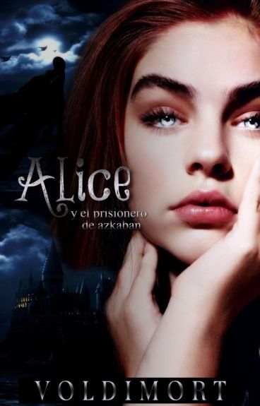 Alice meet the Prisioner of Azkaban [AIH #3]