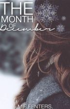 The Month of December by Kid-In-Disguise