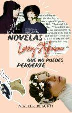 Novelas Larry que no puedes perderte |Parte 1| by Nialler_black17