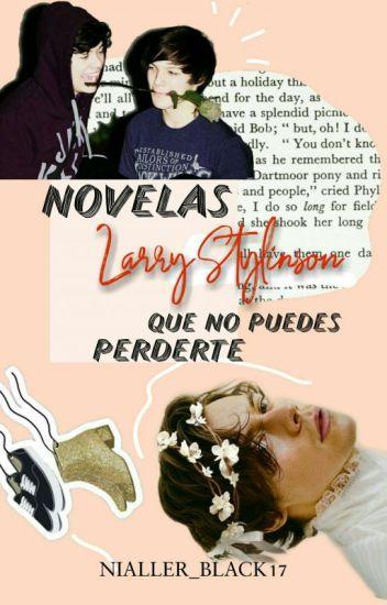 Novelas Larry que no puedes perderte |Parte 1|