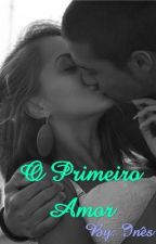 O Primeiro Amor by Nessy310