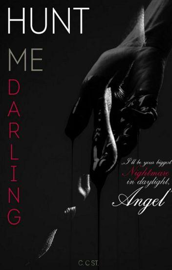 Hunt me Darling