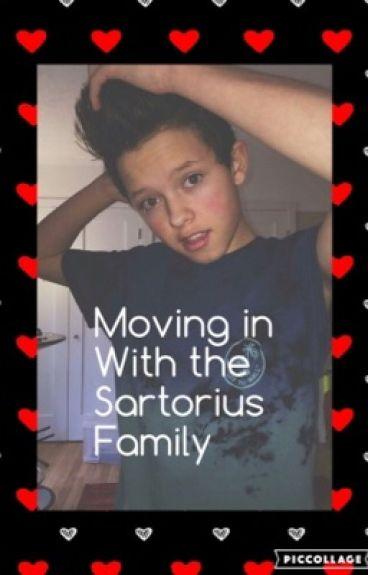Moving in with the sartorius family (jacob sartorius fan fic )