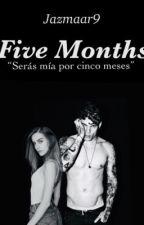 Five Months  by Jazmaar9