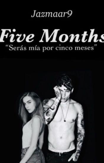 Five Months (1 y 2)