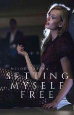 Setting Myself Free by melodytabora