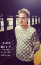 I Don't, But I Do by BTROfficial