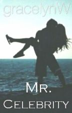 Mr. Celebrity by gracelynW