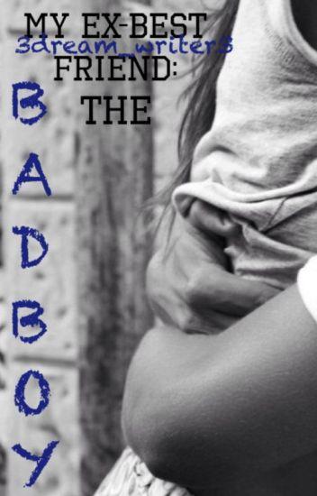 My Ex-Best Friend: The Bad Boy (Smythe #1) | SAMPLE