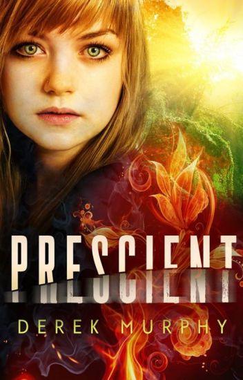 Prescient (a time-travel dystopian romance)