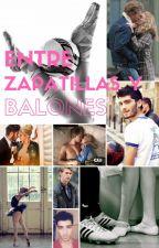 Entre zapatillas y balones (PAUSADA) by LauraHidden16